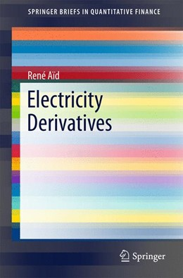 Abbildung von Aïd | Electricity Derivatives | 1. Auflage | 2015 | beck-shop.de