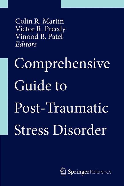 Abbildung von Martin / Preedy / Patel | Comprehensive Guide to Post-Traumatic Stress Disorders | 1st ed. 2016 | 2016