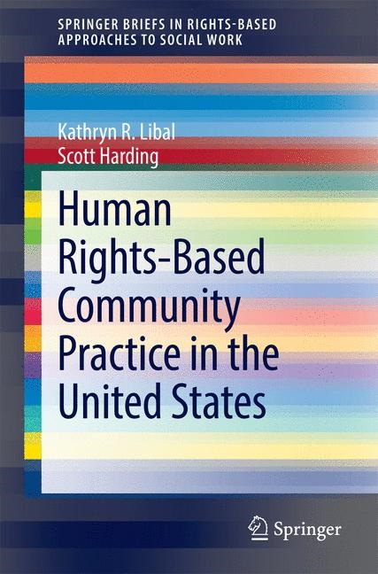 Abbildung von Libal / Harding | Human Rights-Based Community Practice in the United States | 2015