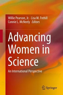 Abbildung von Pearson, Jr. / Frehill | Advancing Women in Science | 1. Auflage | 2015 | beck-shop.de
