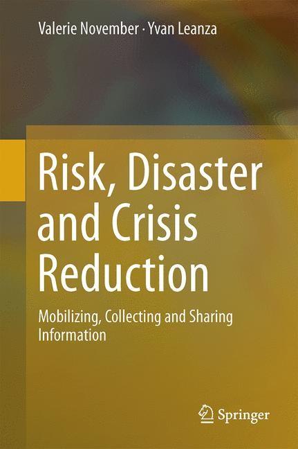 Abbildung von November / Leanza   Risk, Disaster and Crisis Reduction   2014