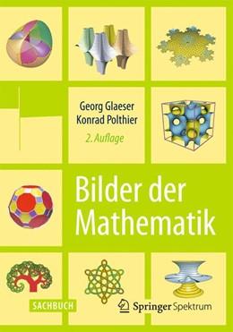 Abbildung von Glaeser / Polthier | Bilder der Mathematik | 2. Auflage (Nachdruck 2014) | 2010