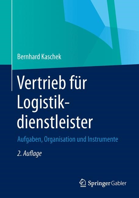 Abbildung von Kaschek   Vertrieb für Logistikdienstleister   2., überarbeitete Auflage   2014