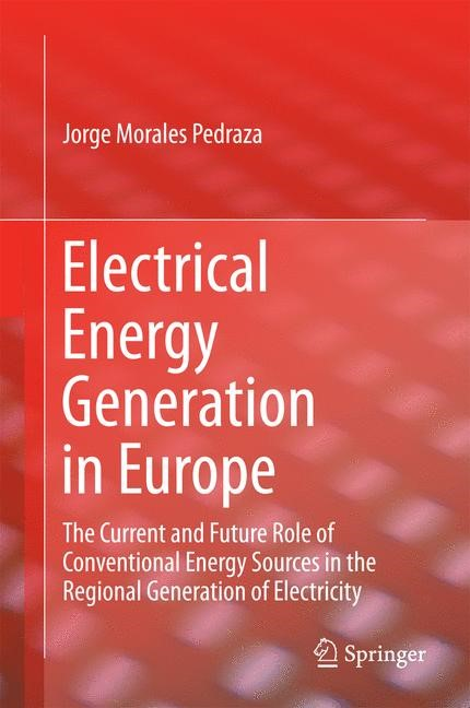 Electrical Energy Generation in Europe | Morales Pedraza, 2014 | Buch (Cover)