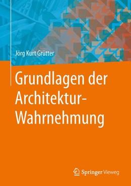 Abbildung von Grütter   Grundlagen der Architektur-Wahrnehmung   2014