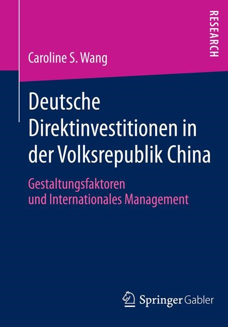 Abbildung von Wang | Deutsche Direktinvestitionen in der Volksrepublik China | 2014 | 2014