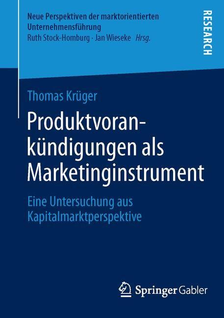 Abbildung von Krüger | Produktvorankündigungen als Marketinginstrument | 2014 | 2014