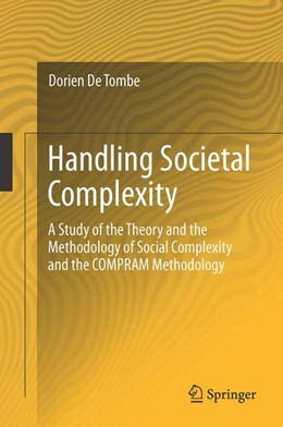 Abbildung von DeTombe | Handling Societal Complexity | 2015 | A Study of the Theory of the M...