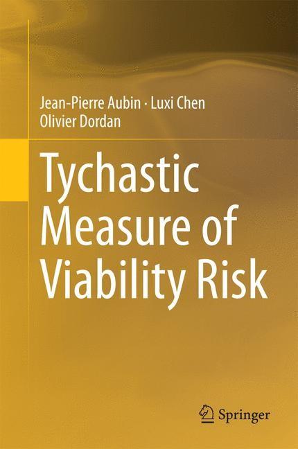 Abbildung von Aubin / Chen / Dordan | Tychastic Measure of Viability Risk | 2014