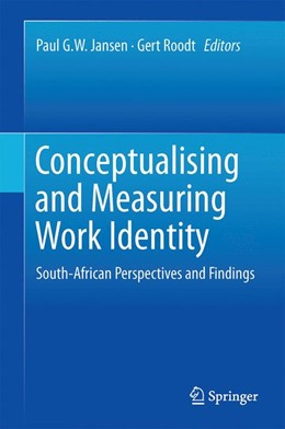 Abbildung von Jansen / Roodt | Conceptualising and Measuring Work Identity | 2014 | South-African Perspectives and...