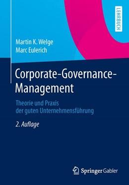 Abbildung von Welge / Eulerich   Corporate-Governance-Management   2. Aufl. 2014   2014   Theorie und Praxis der guten U...