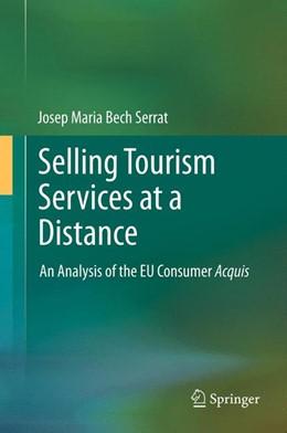 Abbildung von Bech Serrat | Selling Tourism Services at a Distance | 2014 | An Analysis of the EU Consumer...
