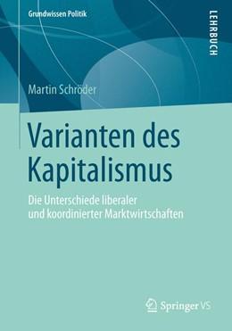 Abbildung von Schröder | Varianten des Kapitalismus | 1. Auflage | 2014 | beck-shop.de