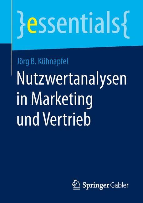 Abbildung von Kühnapfel | Nutzwertanalysen in Marketing und Vertrieb | 2014 | 2014