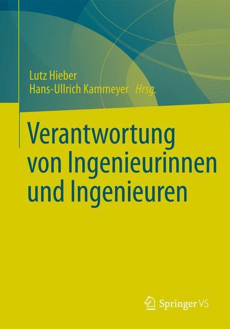 Abbildung von Hieber / Kammeyer   Verantwortung von Ingenieurinnen und Ingenieuren   2014