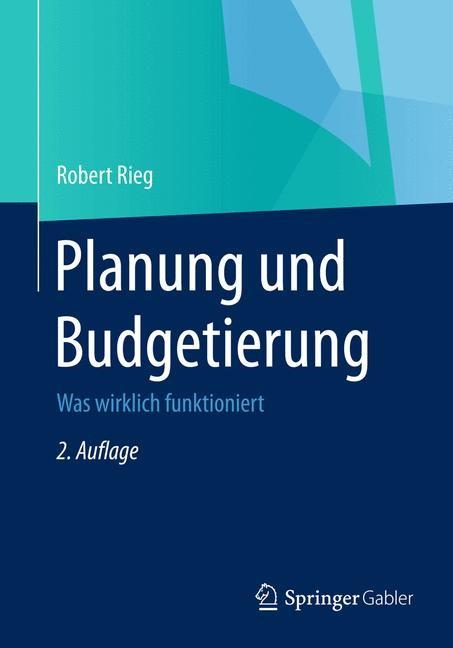 Planung und Budgetierung | Rieg | 2., überarbeitete Auflage, 2015 | Buch (Cover)