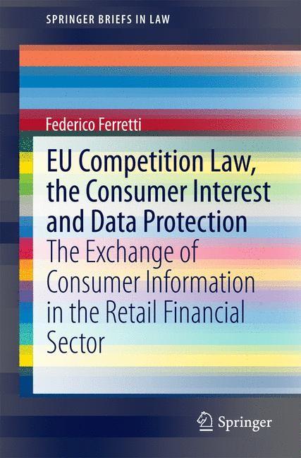 Abbildung von Ferretti | EU Competition Law, the Consumer Interest and Data Protection | 2014