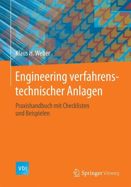 Abbildung von Weber | Engineering verfahrenstechnischer Anlagen | 2014