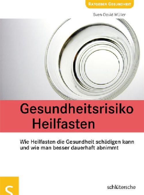 Gesundheitsrisiko Heilfasten | Müller, 2009 (Cover)