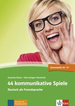 Abbildung von Daum / Hantschel   44 kommunikative Spiele   1. Auflage   2014   beck-shop.de