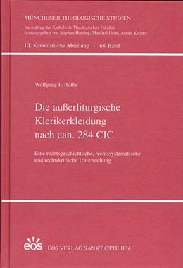 Abbildung von Rothe | Die außerliturgische Klerikerkleidung nach ca. 284 CIC | 1. Auflage | 2014 | beck-shop.de