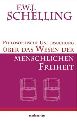 Abbildung von Schelling / Kern | Philosophische Untersuchung über das Wesen der menschlichen Freiheit | 2014