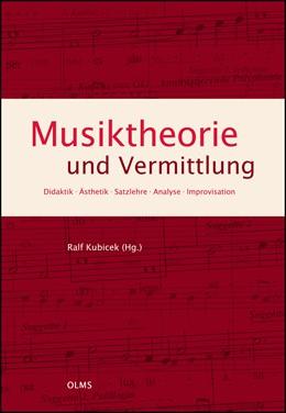 Abbildung von Kubicek | Musiktheorie und Vermittlung | 2014 | 2014 | Didaktik · Ästhetik · Satzlehr... | 2