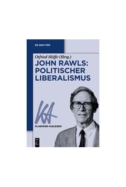 Abbildung von Höffe | John Rawls: Politischer Liberalismus | 2015 | 49