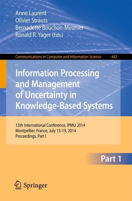 Abbildung von Laurent / Strauss / Bouchon-Meunier / Yager | Information Processing and Management of Uncertainty | 2014