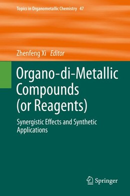 Abbildung von Xi | Organo-di-Metallic Compounds (or Reagents) | 2014 | Synergistic Effects and Synthe... | 47