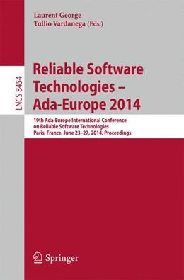 Abbildung von George / Vardanega | Reliable Software Technologies – Ada-Europe 2014 | 2014 | 19th Ada-Europe International ... | 8454