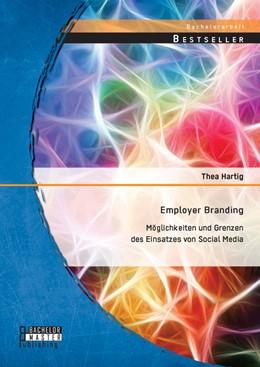 Abbildung von Hartig | Employer Branding: Möglichkeiten und Grenzen des Einsatzes von Social Media | Erstauflage | 2014