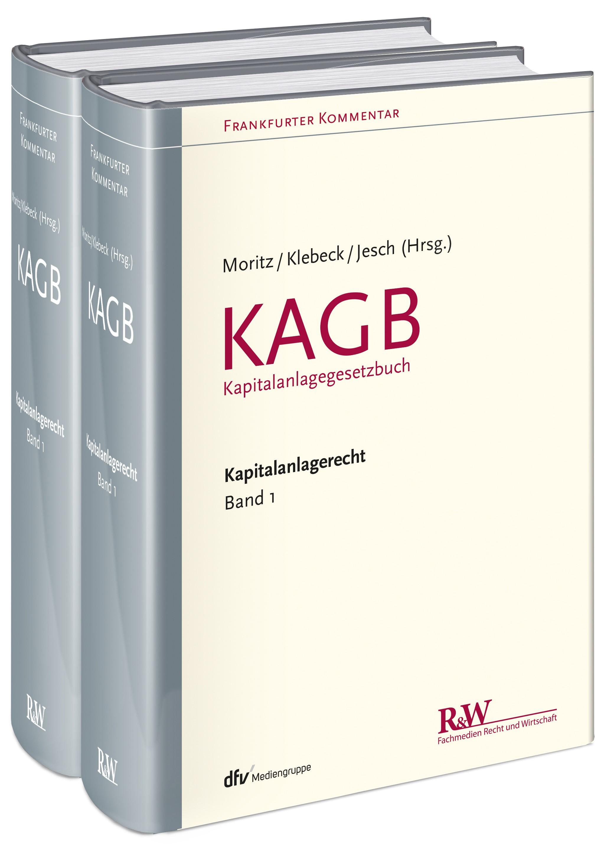 Abbildung von Moritz / Klebeck / Jesch (Hrsg.) | Frankfurter Kommentar zum Kapitalanlagerecht: Band 1: KAGB (Kapitalanlagegesetzbuch) | 2016