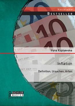 Abbildung von Kopiyevska | Inflation | 2014 | Definition, Ursachen, Arten