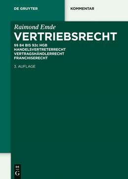 Abbildung von Emde (Hrsg.) | Vertriebsrecht | 3., neu bearbeitete Auflage | 2014 | §§ 84 - 92c HGB. Handelsvertre...