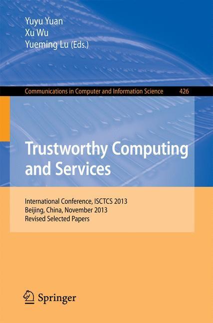Abbildung von Yuan / Wu / Lu | Trustworthy Computing and Services | 2014
