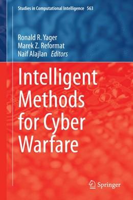 Abbildung von Yager / Reformat / Alajlan | Intelligent Methods for Cyber Warfare | 2014 | 563