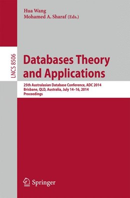 Abbildung von Wang / Sharaf | Databases Theory and Applications | 2014 | 25th Australasian Database Con...