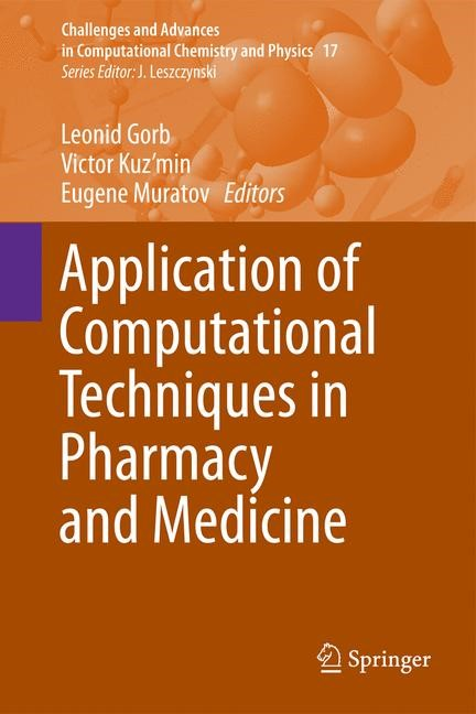 Abbildung von Gorb / Kuz'min / Muratov | Application of Computational Techniques in Pharmacy and Medicine | 2014
