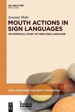 Abbildung von Mohr | Mouth Actions in Sign Languages | 2014 | An Empirical Study of Irish Si... | 3
