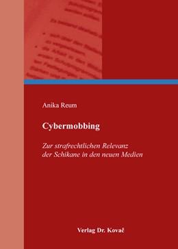 Abbildung von Reum | Cybermobbing | 2014 | Zur strafrechtlichen Relevanz ... | 300