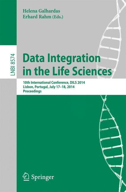 Abbildung von Galhardas / Rahm | Data Integration in the Life Sciences | 2014