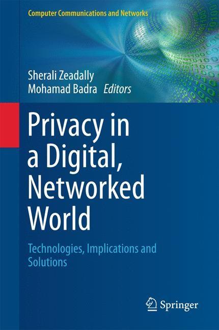 Abbildung von Zeadally / Badra | Privacy in a Digital, Networked World | 1st ed. 2015 | 2015