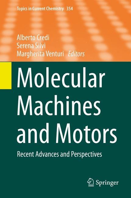 Abbildung von Credi / Silvi / Venturi | Molecular Machines and Motors | 2014