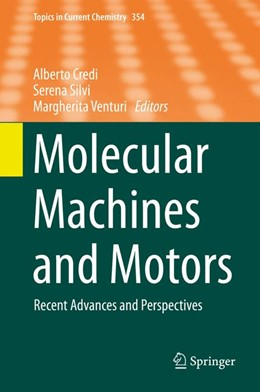 Abbildung von Credi / Silvi / Venturi | Molecular Machines and Motors | 2014 | Recent Advances and Perspectiv... | 354