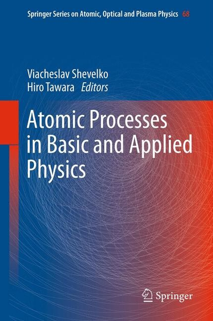 Abbildung von Shevelko / Tawara   Atomic Processes in Basic and Applied Physics   2014