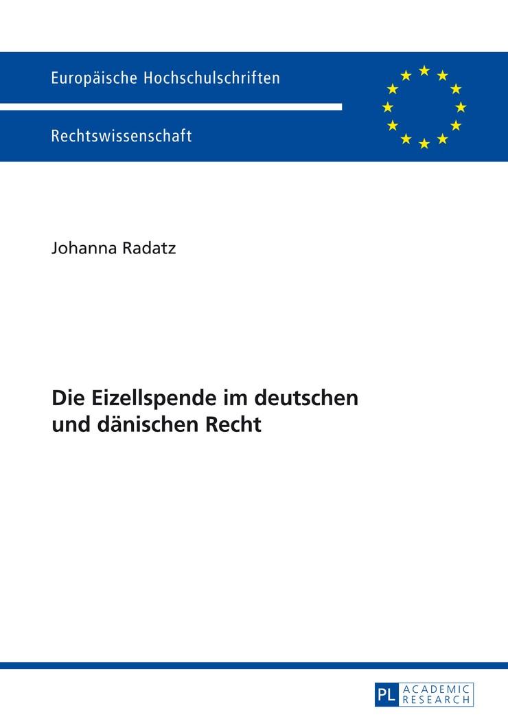 Abbildung von Radatz | Die Eizellspende im deutschen und dänischen Recht | 2014