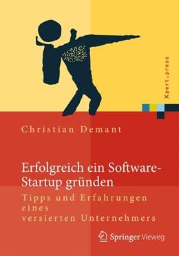 Abbildung von Demant | Erfolgreich ein Software-Startup gründen | 2014 | Tipps und Erfahrungen eines ve...