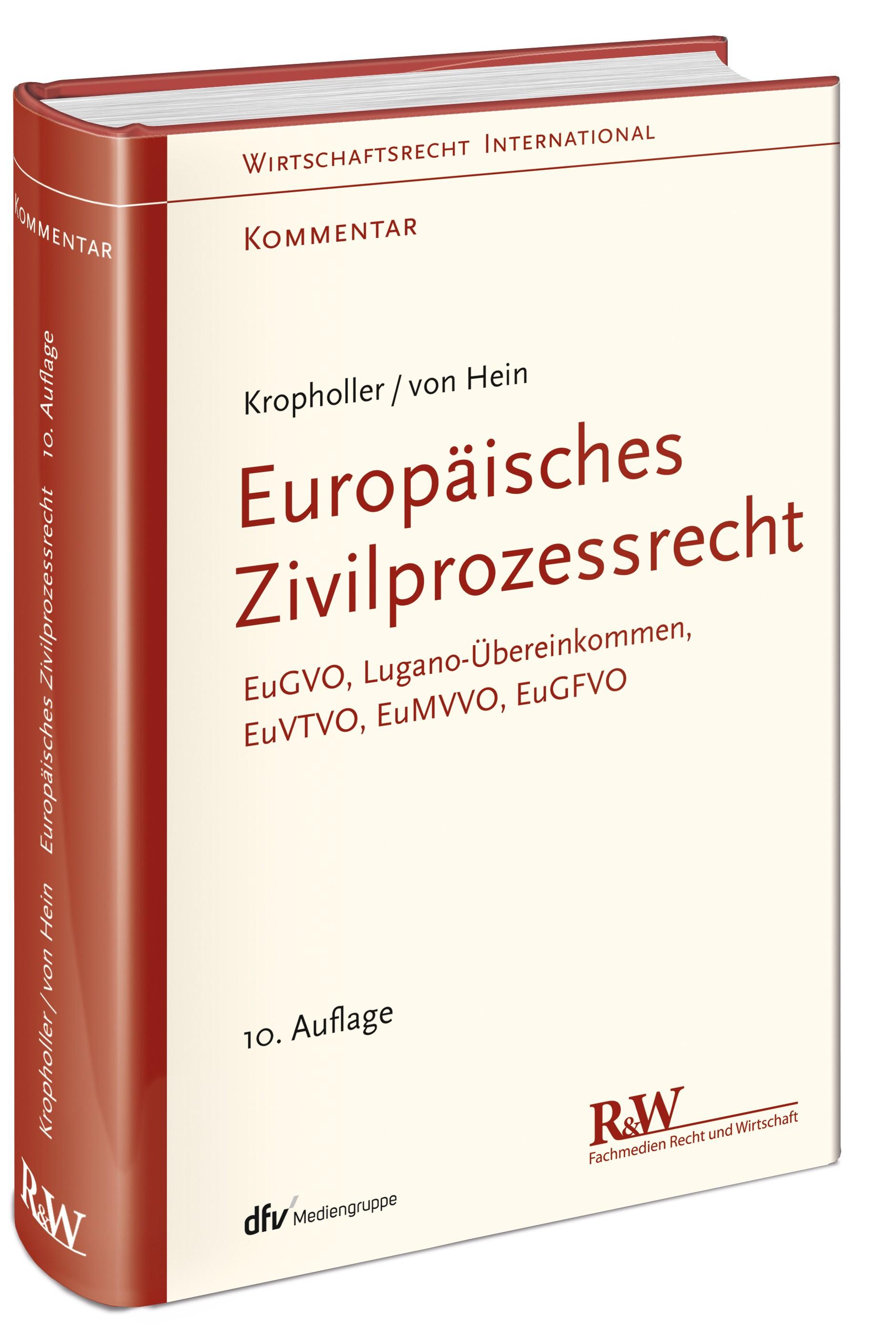 Europäisches Zivilprozessrecht   Kropholler / von Hein   10., neu bearbeitete und umfassend aktualisierte Auflage, 2018   Buch (Cover)
