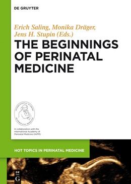 Abbildung von Saling / Dräger / Stupin | The Beginnings of Perinatal Medicine | 2014 | 4